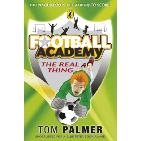 Football Academy: The Real Thing by Tom Palmer (Paperback, 2009)