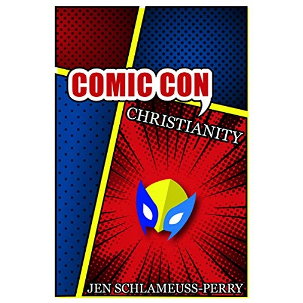 Comic Con Christianity  Paperback / softback 2018