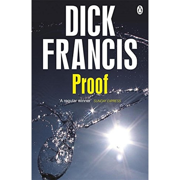 Proof by Dick Francis (Paperback, 2014)