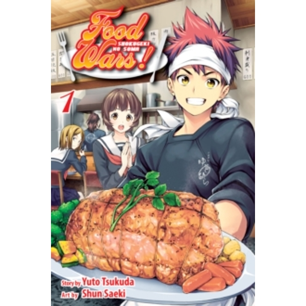 Food Wars!, Vol. 1 : Shokugeki no Soma : 1