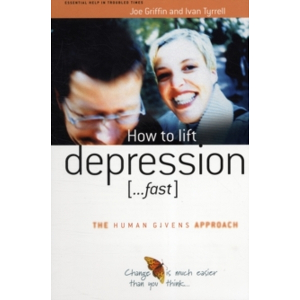 How to Lift Depression...Fast by Ivan Tyrrell, Joe Griffin (Paperback, 2004)