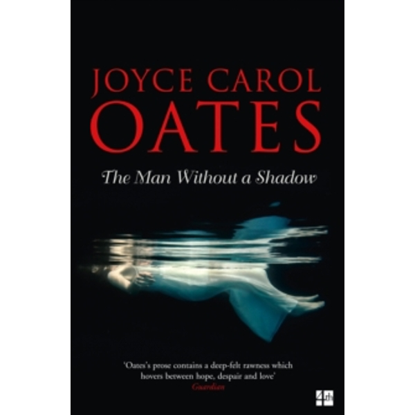 The Man Without a Shadow by Joyce Carol Oates (Paperback, 2017)