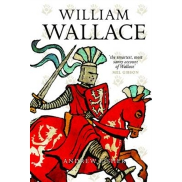 William Wallace by Andrew Fisher (Paperback, 2007)