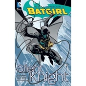 Batgirl Volume 1 Silent Knight