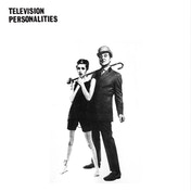 Television Personalities - And Don't The Kids Just Love It Vinyl