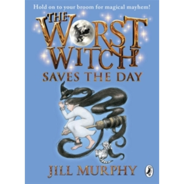 The Worst Witch Saves the Day by Jill Murphy (Paperback, 2013)