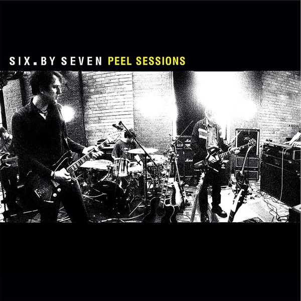Six By Seven - The Closer You Get / Peel Sessions Vinyl