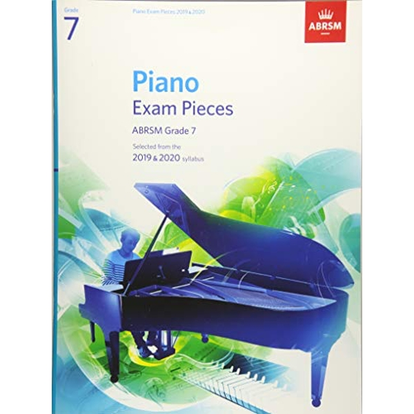 Piano Exam Pieces 2019 & 2020, ABRSM Grade 7 Selected from the 2019 & 2020 syllabus Sheet music 2018