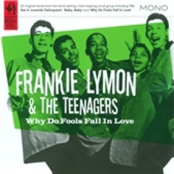 Frankie Lymon Why Do Fools Fall In Love? CD