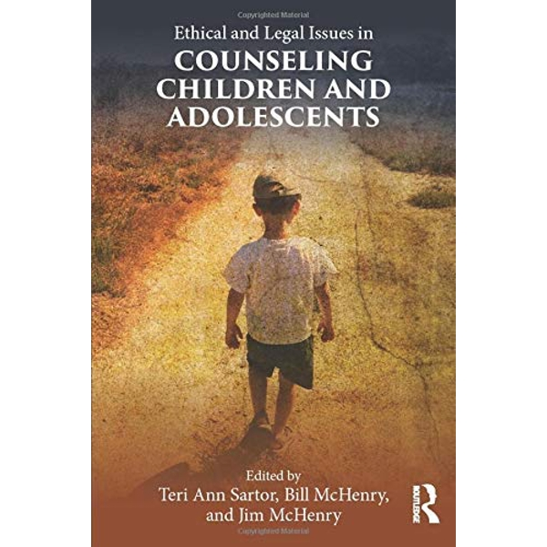 Ethical and Legal Issues in Counseling Children and Adolescents by Taylor & Francis Ltd (Paperback, 2016)