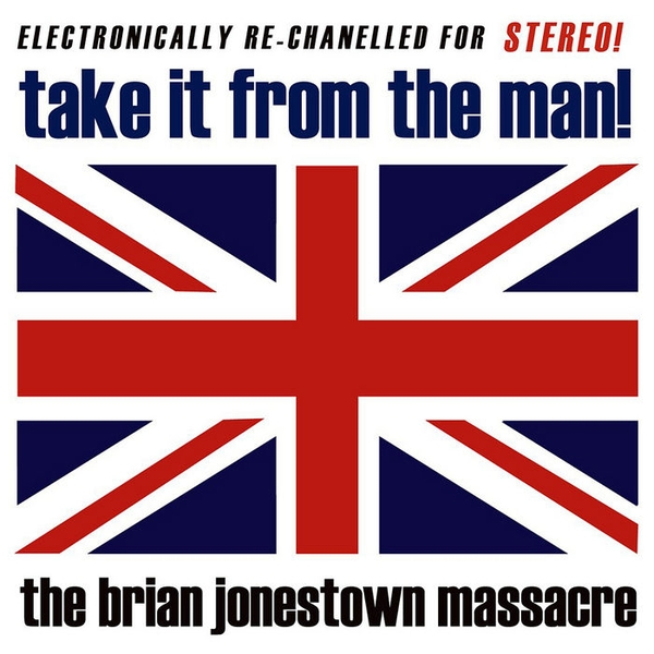 The Brian Jonestown Massacre ‎- Take It From The Man! Vinyl