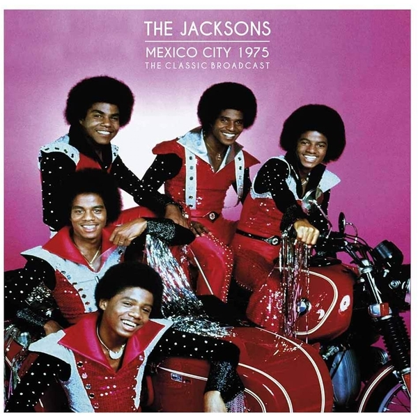 Jacksons the - Mexico City 1975: The Classic Broadcast Limited edition Clear Vinyl