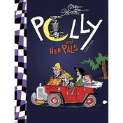 Polly & Her Pals Complete Sunday Comics: Volume 2: 1928-1930