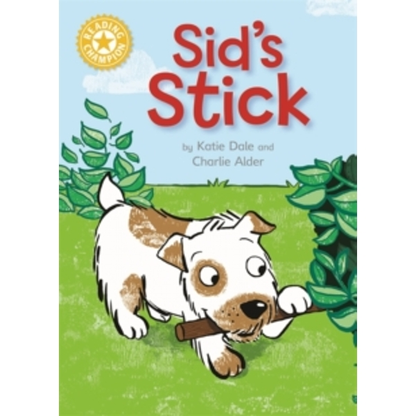 Sid's Stick: Independent Reading Yellow 3 by Katie Dale (Hardback, 2017)