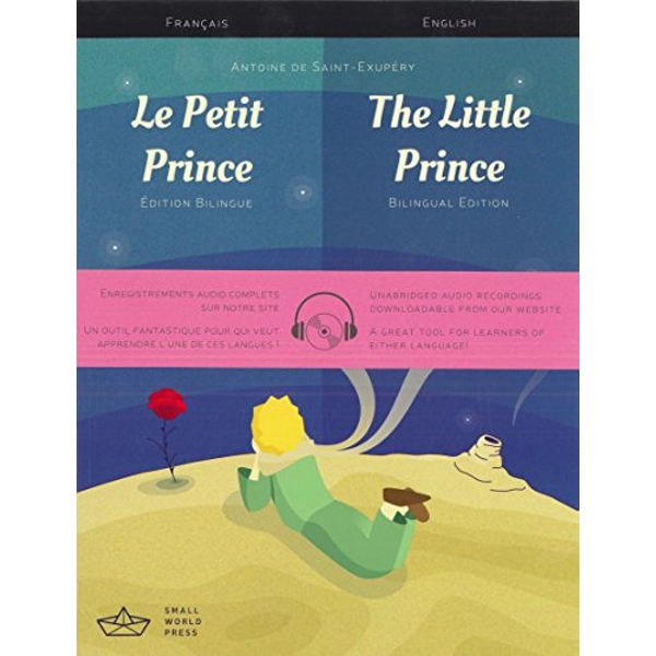 Le Petit Prince / The Little Prince French/English Bilingual Edition with Audio Download by Small World Press (Paperback, 2017)