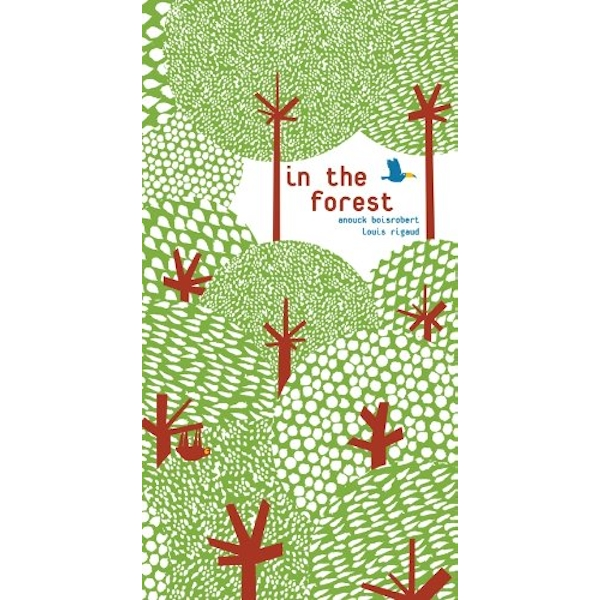 In the Forest  Hardback 2012