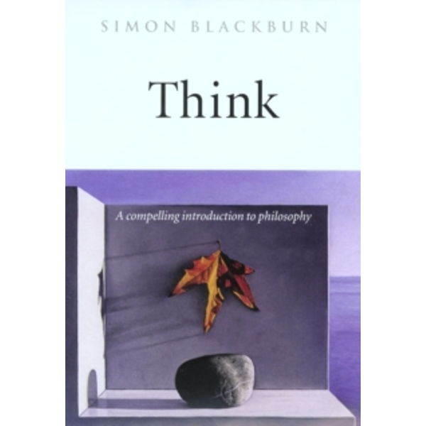 Think: A Compelling Introduction to Philosophy by Simon Blackburn (Paperback, 2001)