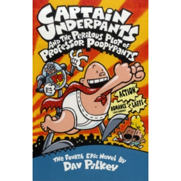 Captain Underpants and the Perilous Plot of Professor Poopypants by Dav Pilkey (Paperback, 2001)