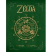 The Legend of Zelda Hyrule Historia Game Guide