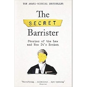 Secret Barrister Stories of The Law Book by The Secret Barrister