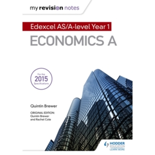 My Revision Notes: Edexcel AS Economics Second Edition