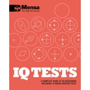 Mensa: IQ Tests : A Complete Guide to IQ Assessment
