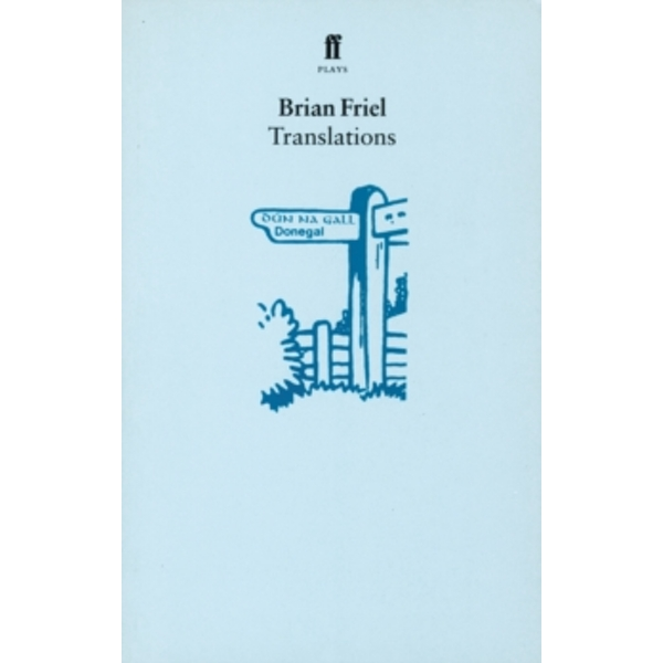 Translations by Brian Friel (Paperback, 1981)