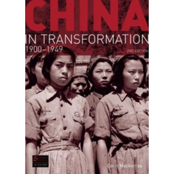 China in Transformation : 1900-1949