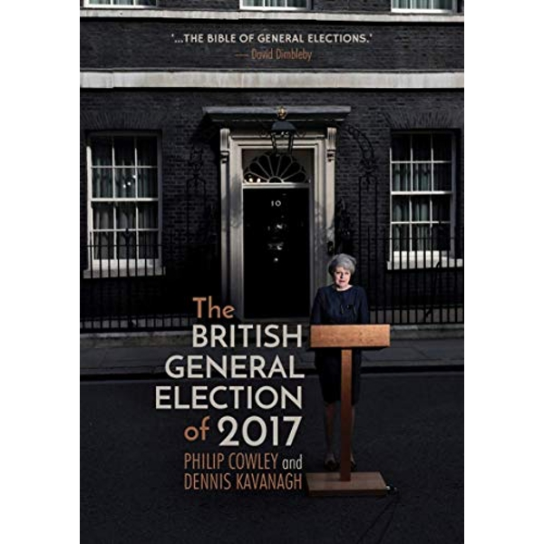 The British General Election of 2017  Paperback / softback 2018