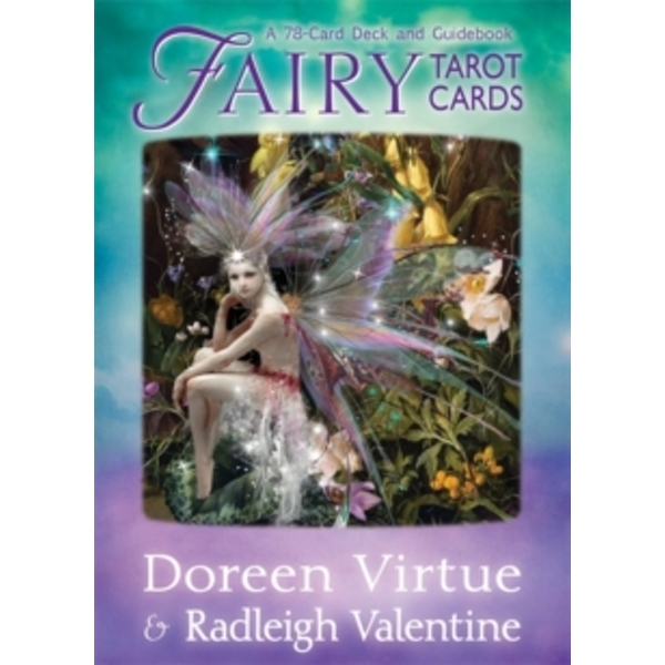 Fairy Tarot Cards : A 78-Card Deck and Guidebook
