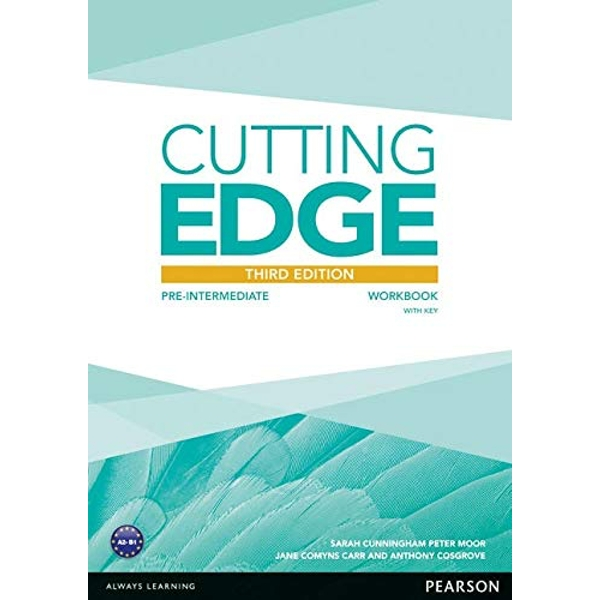 Cutting Edge 3rd Edition Pre-Intermediate Workbook with Key by Sarah Cunningham, Peter Moor, Anthony Cosgrove (Paperback, 2013)