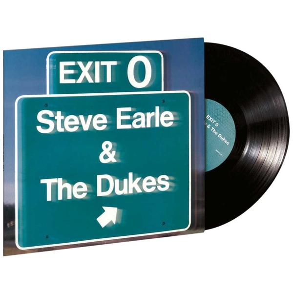 Steve Earle & The Dukes - Exit 0 Vinyl