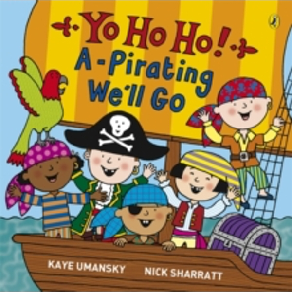 Yo Ho Ho! A-Pirating We'll Go by Kaye Umansky (Paperback, 2008)