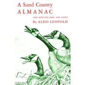 A Sand County Almanac: With Other Essays on Conservation from 'Round River' by Aldo Leopold (Paperback, 1968)