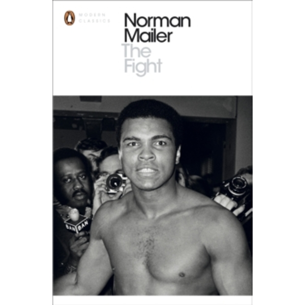 The Fight by Norman Mailer (Paperback, 2000)