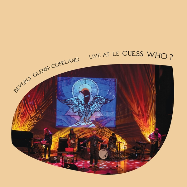 Beverly Glenn-Copeland - Live At Le Guess Who? 2018 Vinyl