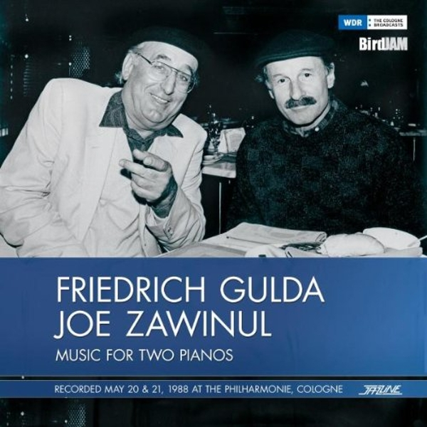Friedrich Gulda & Joe Zawinul - 1988, Philharmonie Cologne (Music for Two Pianos) Vinyl