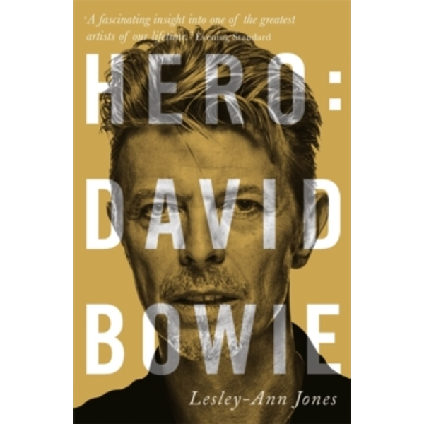 Hero : David Bowie