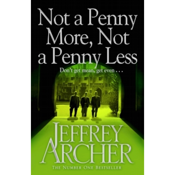 Not a Penny More, Not a Penny Less by Jeffrey Archer (Paperback, 2012)