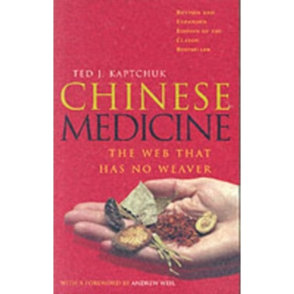 Chinese Medicine : The Web That Has No Weaver