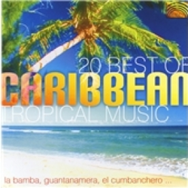 20 Best Of Caribbean Tropical Music CD