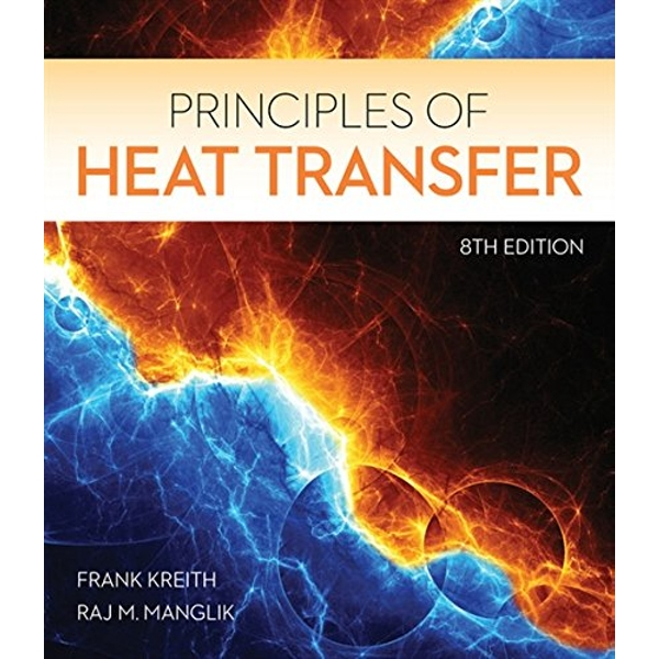 Principles of Heat Transfer by Raj Manglik, Frank Kreith (Hardback, 2016)