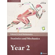 Edexcel A level Mathematics Statistics & Mechanics Year 2 Textbook with e-book by Pearson Education Limited (2017, Mixed Media)