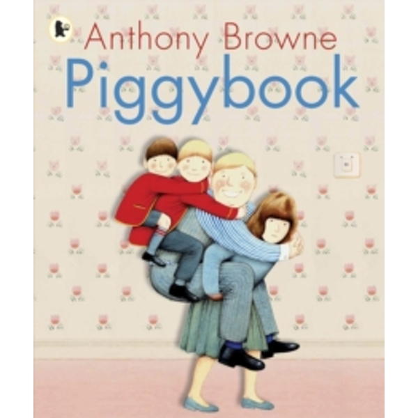 Piggybook by Anthony Browne (Paperback, 2008)