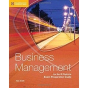 Business Management for the IB Diploma Exam Preparation Guide by Alex Smith (Paperback, 2017)