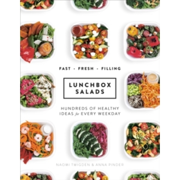 Lunchbox Salads : Recipes to Brighten Up Lunchtime and Fill You Up