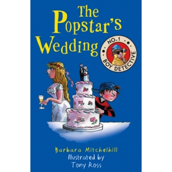 The Popstar's Wedding (No. 1 Boy Detective)