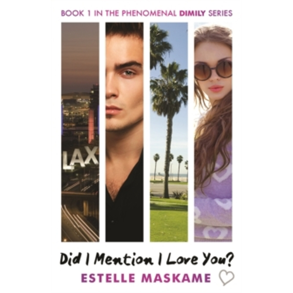 Did I Mention I Love You? Book 1 in the Dimily Trilogy