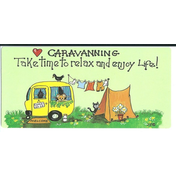 Caravanning - Take The Time To Relax