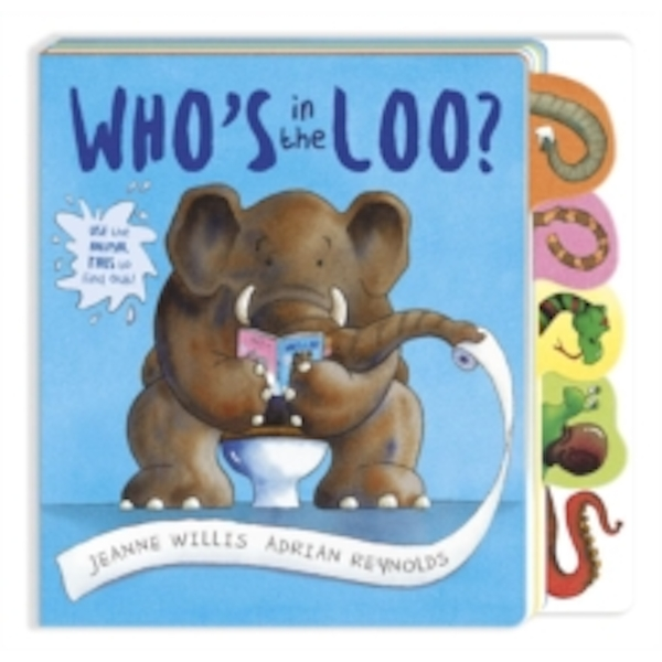 Who's in the Loo? by Jeanne Willis (Board book, 2016)